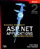 Building Microsoft® ASP.NET Applications for Mobile Devices, Second Edition
